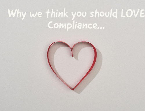 Why we love compliance…